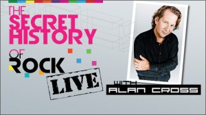Alan Cross Secre tHistory of Rock Live