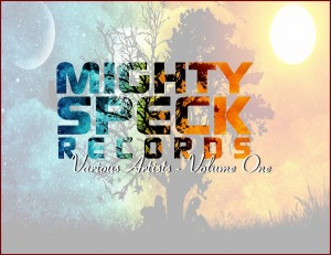 Mighty Speck Records- Various Artists Volume 1