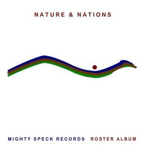 Mighty Speck Records- Nature & Nations