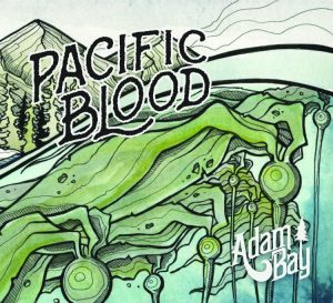 Adam Bay- Pacific Blood