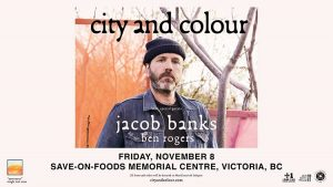 City and Colour- Save-On-Foods Memorial Centre