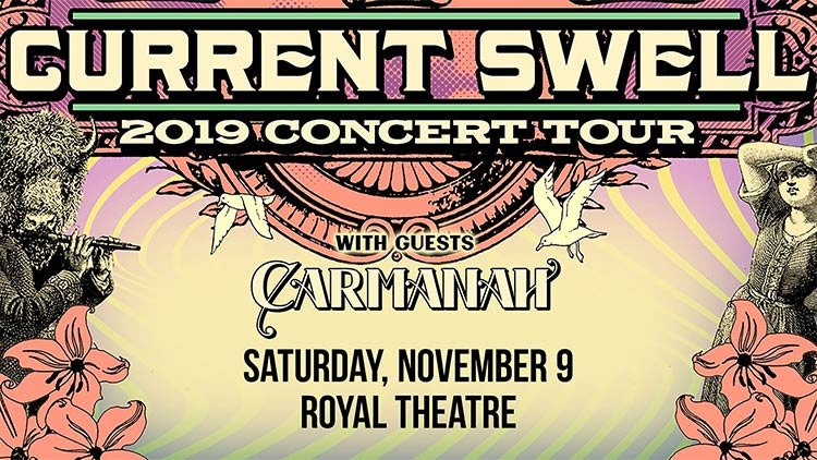 Current Swell- Royal Theatre