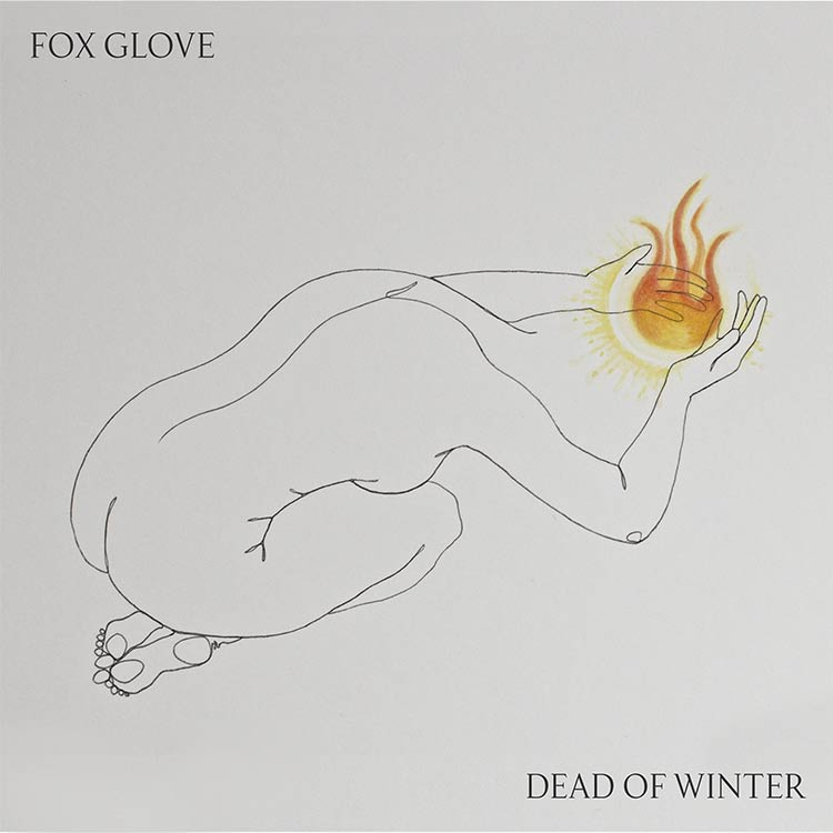 Fox Glove- Dead of Winter