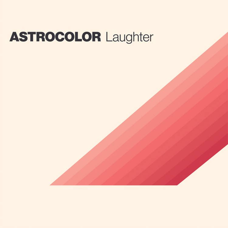 Astrocolor- Laughter